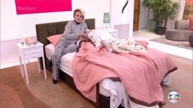 Ana Maria Braga fala sobre a importância do hábito de arrumar a cama - Conheça duas pessoas que deram uma virada na vida começando pelo hábito de arrumar a cama como primeira tarefa do dia