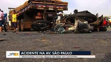Motociclista morre em acidente na Avenida São Paulo, em Goiânia - Ele bateu em um caminhão.