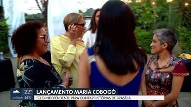 Maria Cobogó: selo independente para promover literatura do DF - Projeto lançado nesta quarta (09) reúne histórias e percepções de sete mulheres sobre seu amor por Brasília.