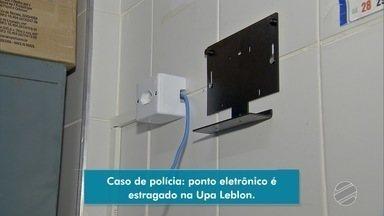 Pontos eletrônicos viram caso de polícia em unidades de saúde da capital - Ponto da UPA do Leblon foi danificado.