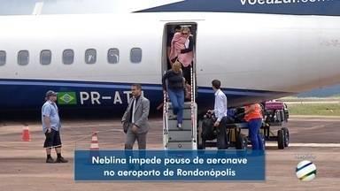 Neblina prejudica pouso no aeroporto de Rondonópolis - Neblina prejudica pouso no aeroporto de Rondonópolis.