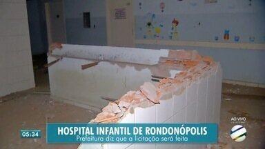 Hospital infantil de Rondonópolis continua abandonado - Hospital infantil de Rondonópolis continua abandonado