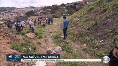 MG Móvel: Moradores pedem revitalização de área abandonada em Itabira - População quer praça em espaço sem uso, na cidade da Região Central de Minas Gerais.