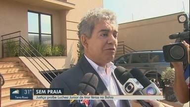 Recém-libertado, ex-secretário de Ribeirão Preto é proibido de viajar para a Bahia - Réu na Operação Sevandija, Layr Luchesi Junior ganhou liberdade provisória na última semana.