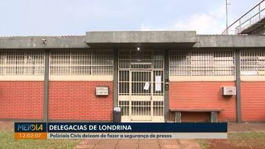 Polícia civil deixa de fazer a guarda de presos em Londrina - A nova regra passou a valer no fim de semana.
