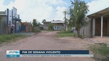 Fim de semana violento em Macapá e Santana registra cinco mortes - Foram quatro assassinatos em Macapá e um em Santana. Polícia diz que casos têm características de execução.