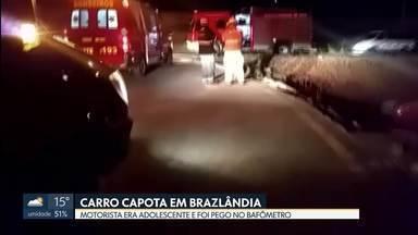 Carro capota em Brazlândia - Motorista era adolescente e foi pego no bafômetro.