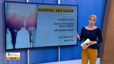 Hospital São Lucas da PUCRS busca voluntários para pesquisa - Assista ao vídeo.