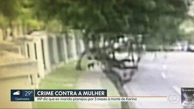 MP diz que ex-marido de corretora assassinada planejou o crime por 3 meses - O Ministério Público denunciou os acusados por homicídio qualificado. Karina Garófalo foi assassinada com seis tiros.