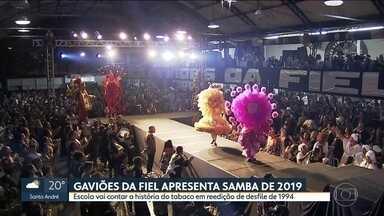 Gaviões da Fiel apresenta samba de 2019 - Escola vai contar a história do tabaco, em reedição do enredo de 1994.