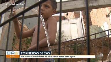 Denúncia: moradores reclamam de falta de água que já dura três meses na Vila Verde - A reportagem foi ao local conferir o problema. Envie sua denúncia para bmd@redebahia.com.br.