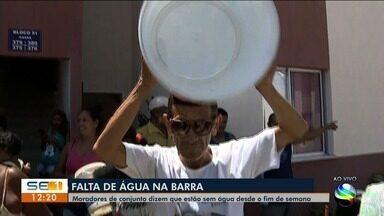 Moradores de conjunto residencial dizem que estão sem água desde o fim de semana - Situação acontece na Barra dos Coqueiros.