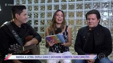 Gian e Giovanni comentam suas canções no 'Vídeo Show' - Irmãos participa do quadro 'Manda a Letra'