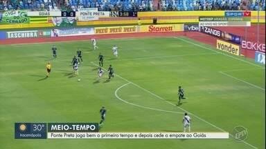 Ponte Preta empata com Goiás por 2 a 2 na Série B do Campeonato Brasileiro - Macaca jogou bem no primeiro tempo mas cedeu ao empate durante o segundo.