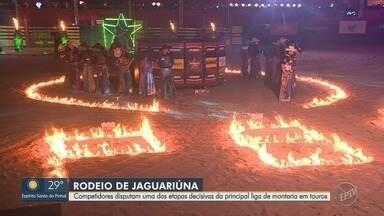 'Rodeio de Jaguariúna': Competidores disputam etapa decisiva da liga de montaria em touros - Pontuação pode levar à classificação para a final nacional do torneio.