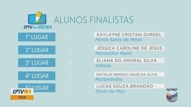 'EPTV na Escola': confira a lista dos 10 finalistas do Sul de Minas - 'EPTV na Escola': confira a lista dos 10 finalistas do Sul de Minas