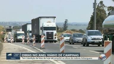 Obras no Anel Viário causam interdição na altura da Rodovia Anhanguera, em Campinas - Bloqueio acontece na faixa da direita, no sentido Rodovia Dom Pedro.