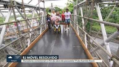 O RJ Móvel fechou a semana com um problema resolvido - Moradores de Parada de Lucas comemoram a reconstrução da passarela 19, sobre a Avenida Brasil