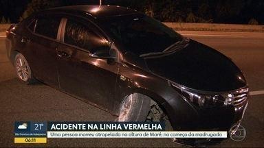Pessoa morre atropelada na Linha Vermelha - Acidente aconteceu perto da Maré.