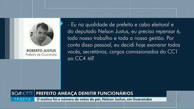 Em áudio prefeito de Guaratuba ameaça dispensar servidores - Ele ficou insatisfeito com a votação do pai dele, Nelson Justus, ao cargo de deputado