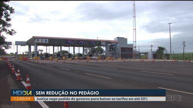 Justiça nega pedido do governo do estado para baixar tarifa de pedágio - Na semana passada foi anunciada intervenção nas concessionárias das rodovias federais.
