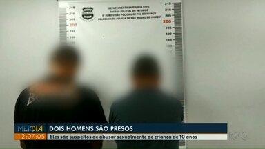 Homens acusados de abusar sexualmente de criança de 10 anos são presos pela polícia - Os dois foram presos em Itaipulândia.