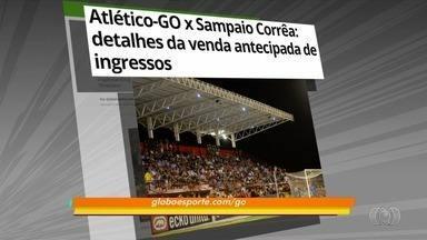 Veja detalhes da venda de ingressos para Atlético-GO x Sampaio Corrêa - Clubes se enfrentam nesta sexta-feira, às 20h30, no Antônio Accioly