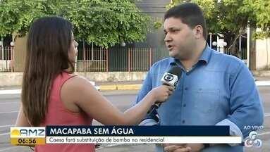 Habitacional Macapaba ficará sem abastecimento de água nesta quarta-feira, no AP - Caesa fará substituição de bomba no residencial. A paralisação será de 24 a 48 horas de acordo com o Diretor da companhia João Paulo