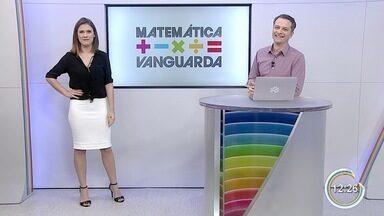 Nesta terça tem mais uma etapa do Matemática Vanguarda - Grupos 3 e 4 escolheram seus finalistas.