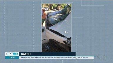 Jovem fica ferido após bater de carro em uma árvore, no ES - Acidente foi na rodovia Pedro Cola, na saída de Castelo.