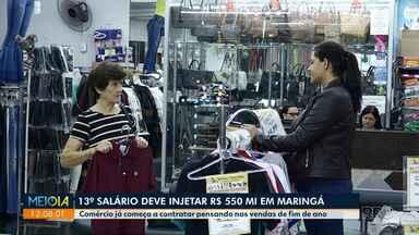 Décimo terceiro deve injetar R$ 550 milhões em Maringá - Comércio já começa a contratar pensando nas vendas de fim de ano