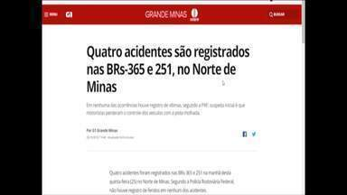 Confira os destaques do G1 desta quinta-feira (25) - Quatro acidentes são registrados nas BRs-365 e 251, no Norte de Minas