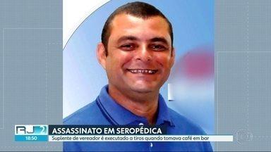 Suplente de vereador é assassinado a tiros em Seropédica - Polícia investiga a hipótese de envolvimento de milicianos no crime.