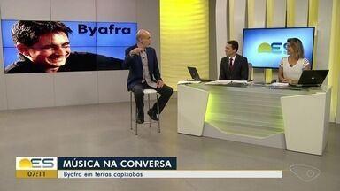 Música na conversa: Edu Henning fala sobre o cantor Byafra - O músico tem apresentação marcado no Espírito Santo.