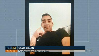 Polícia Militar afasta PMs envolvidos na ação que acabou na morte de Rhuan Machado - undefined