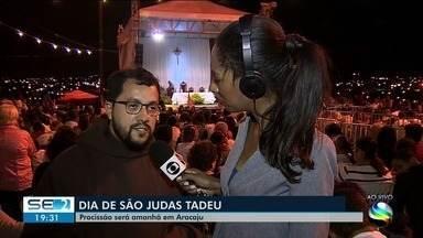Procissão de São Judas Tadeu será neste domingo em Aracaju - A repórter Maristela Niz tem mais informações.