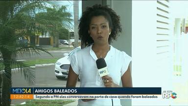 Amigos são baleados em Francisco Alves na porta de casa - Uma das vítimas morreu durante a transferência para hospital de Umuarama.