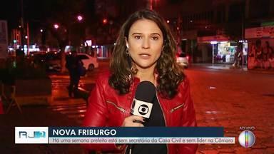 Nova Friburgo está há uma semana sem secretário da Casa Civil e sem líder da Câmara - Assista a seguir.