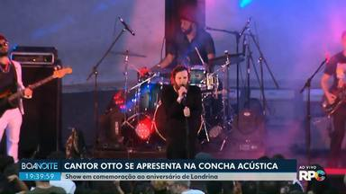 Cantor e compositor Otto faz show nesta sexta-feira (9) na Concha Acústica de Londrina - Apresentação faz parte das comemorações do aniversário do município.
