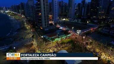 Fortaleza comemora título inédito - Confira outras informações no g1.globo.com/ce
