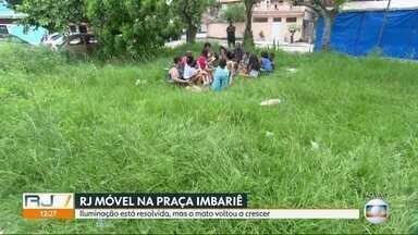 O RJ Móvel dessa terça-feira foi em Duque de Caxias - Moradores do Conjunto Imbariê querem a revitalização da praça