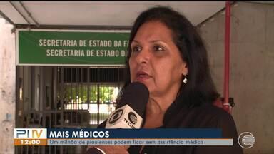 1 milhão de piauienses podem ficar sem assistência médica com saída de cubanos - 1 milhão de piauienses podem ficar sem assistência médica com saída de cubanos