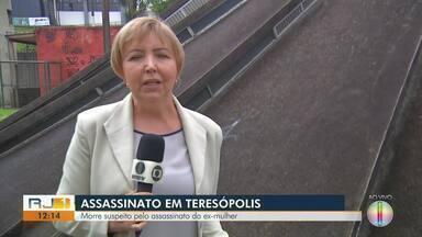 Morre suspeito pelo assassinato da ex-mulher em Teresópolis, no RJ - Assista a seguir.