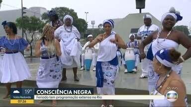Dia da Consciência Negra é celebrado com programação cultural em vários pontos do Rio - O Dia da Consciência Negra é uma data importante, de clebração da luta, da história e da liberdade.