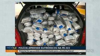 Polícia apreende carro lotado de equipamentos eletrônicos vindos do Paraguai - Apreensão foi durante patrulhamento de rotina na PR-323