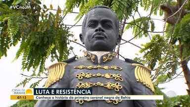 Morro do Chapéu: conheça a história do primeiro coronel negro da Bahia - Veja a história de luta e resistência do Coronel Francisco Dias Coelho.