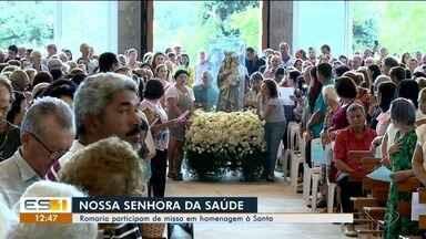 Romarias acontecem em Ibiraçu no dia da Nossa Senhora da Saúde - Fiéis organizam procissões para a tradicional missa.