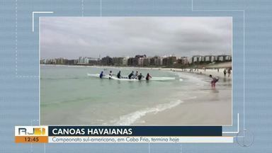 Campeonato sul-americano de Canoa Havaiana, em Cabo Frio, termina nesta quarta - Assista a seguir.