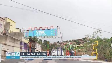 Com o tema Natal, Viva a Rua chega a última edição do ano - Evento chega a Sabará para resgatar a rua como ponto de encontro.