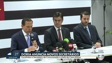 João Doria anuncia dois novos secretários para o governo de SP - Os escolhidos são o secretário de comunicação, o jornalista Cleber Mata e o chefe da casa militar, o coronel Walter Nyakas.